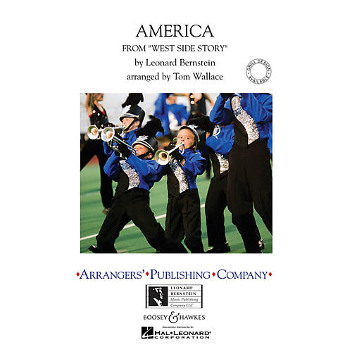 Arrangers America (from West Side Story) Marching Band Level 4 Arranged by Tom Wallace
