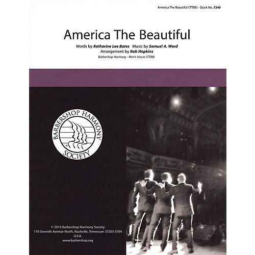 Barbershop Harmony Society America, the Beautiful TTBB A Cappella arranged by Rob Hopkins
