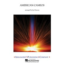 Arrangers American Cameos Concert Band Level 2 Arranged by Jay Dawson