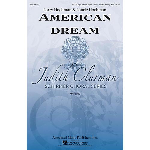 G. Schirmer American Dream (Judith Clurman Choral Series) SATB composed by Larry Hochman