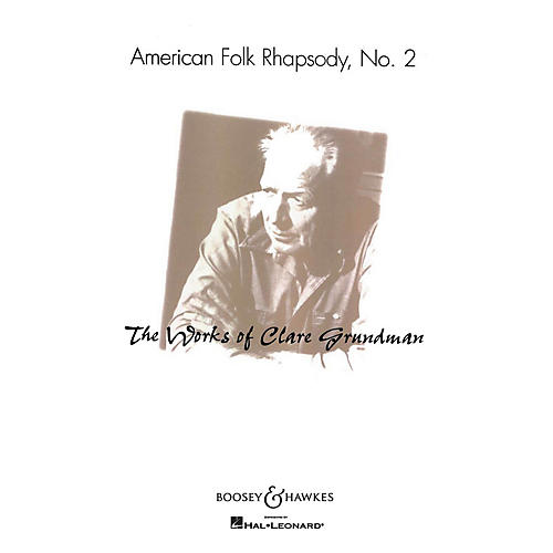 Boosey and Hawkes American Folk Rhapsody No. 2 (American Folk Rhapsody No. 2) Concert Band Level 3-4 by Clare Grundman