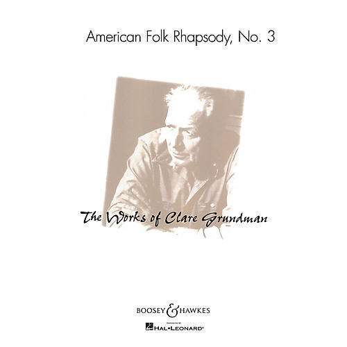 Boosey and Hawkes American Folk Rhapsody No. 3 (Score and Parts) Concert Band Composed by Clare Grundman