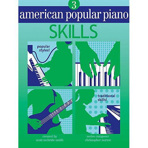 Novus Via American Popular Piano (Level Three - Skills) Novus Via Music Group Series Written by Christopher Norton