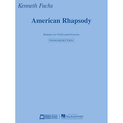 Edward B. Marks Music Company American Rhapsody E.B. Marks Series Softcover Composed by Kenneth Fuchs
