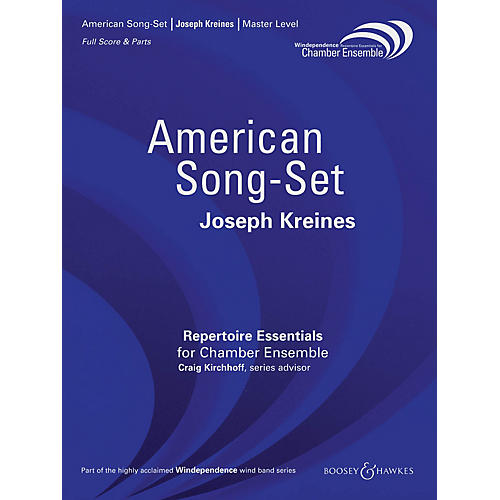 Boosey and Hawkes American Song-Set Windependence Chamber Ensemble Series by Joseph Kreines