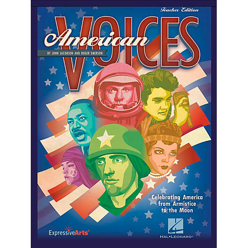Hal Leonard American Voices Celebrating America from Armistice to the Moon - Teacher's Edition