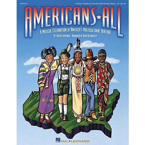 Hal Leonard Americans All (A Musical Celebration of America's Multicultural Heritage) TEACHER ED by Alan Billingsley