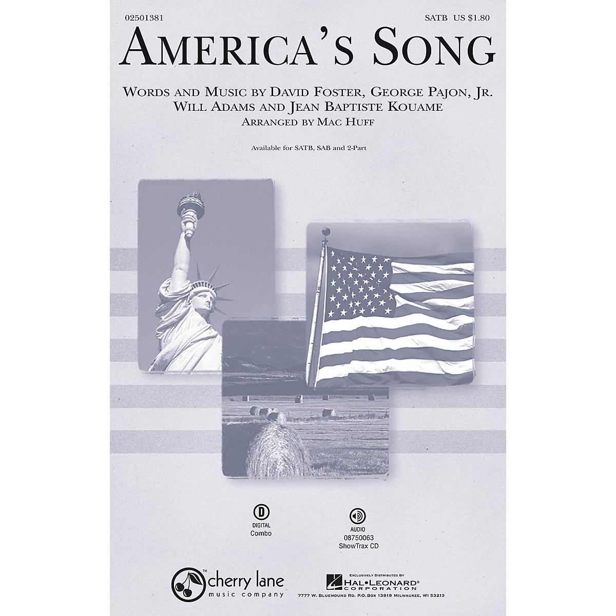 Cherry Lane America's Song SATB by David Foster arranged by Mac Huff