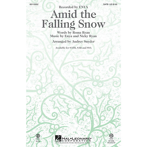 Hal Leonard Amid the Falling Snow SAB by Enya Arranged by Audrey Snyder