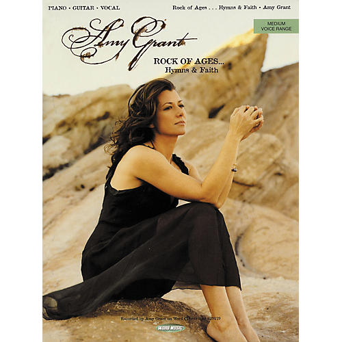 Word Music Amy Grant - Rock of Ages Hymns and Faith Songbook