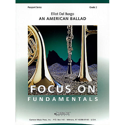 Curnow Music An American Ballad (Grade 2 - Score Only) Concert Band Level 2 Composed by Elliot Del Borgo