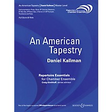Boosey and Hawkes An American Tapestry (Version for 11 Players) Windependence Chamber Ensemble Series by Daniel Kallman