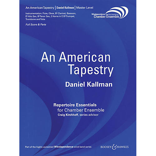 Boosey and Hawkes An American Tapestry Windependence Chamber Ensemble Series by Daniel Kallman