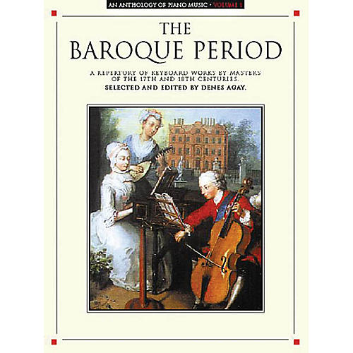 Music Sales An Anthology of Piano Music Volume 1: The Baroque Period Yorktown Series Softcover