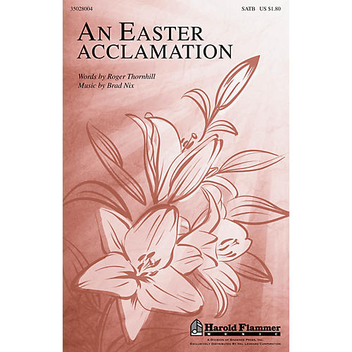 Shawnee Press An Easter Acclamation SATB composed by Brad Nix