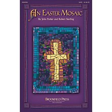 Brookfield An Easter Mosaic Score & Parts Composed by Robert Sterling