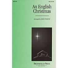 Brookfield An English Christmas (Medley) SATB arranged by John Purifoy