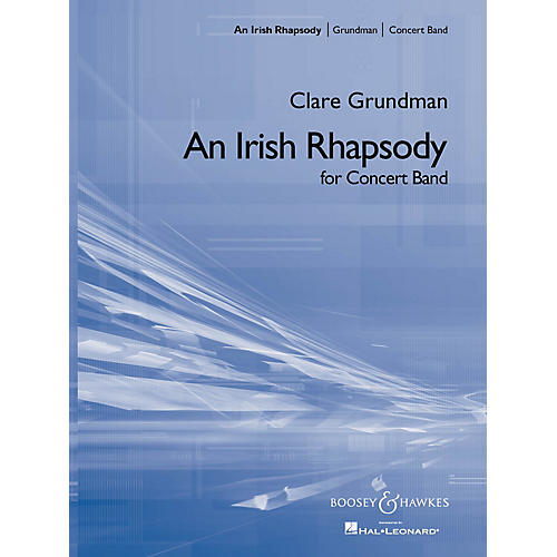 Boosey and Hawkes An Irish Rhapsody (Score and Parts) Concert Band Composed by Clare Grundman