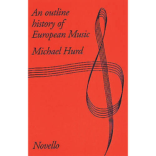Music Sales An Outline History Of European Music Music Sales America Series