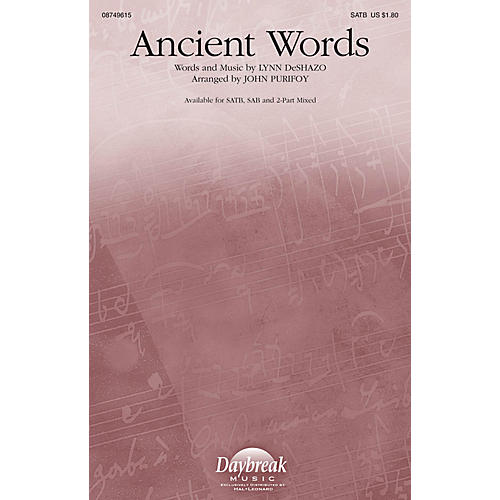 Daybreak Music Ancient Words 2 Part Mixed Arranged by John Purifoy