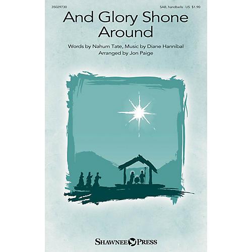 Shawnee Press And Glory Shone Around SAB arranged by Jon Paige