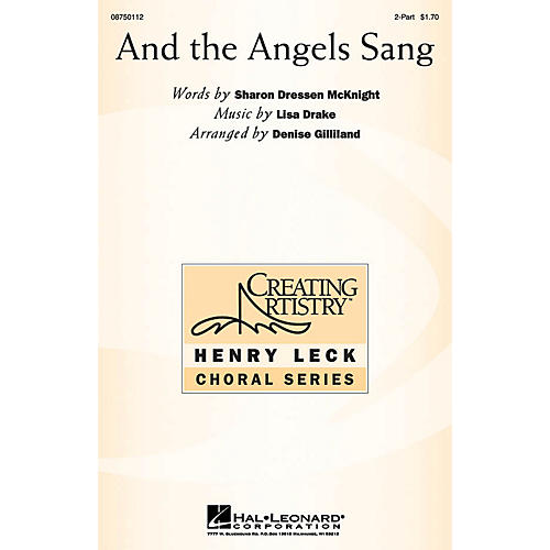 Hal Leonard And the Angels Sang 2-Part arranged by Denise Gilliland