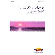 Daybreak Music And the Son Arose (An Easter Musical) (I-Pak (Chamber Orchestra)) IPAKCO Arranged by Mark Brymer