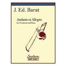 Southern Andante and Allegro (Trombone) Southern Music Series Composed by J.E. Barat