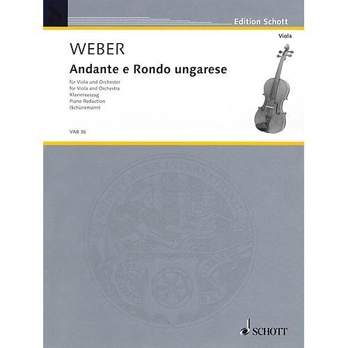 Schott Andante and Rondo Ungarese Schott Series Composed by Carl Maria von Weber Arranged by Georg Schunemann