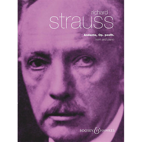 Boosey and Hawkes Andante in F, Opus posthumous (Horn and Piano) Boosey & Hawkes Chamber Music Series by Richard Strauss