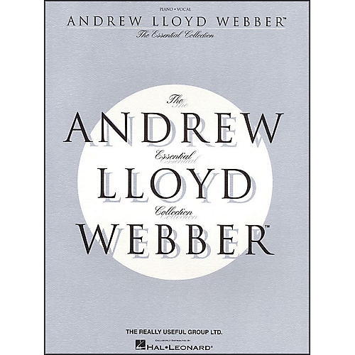 Hal Leonard Andrew Lloyd Webber - The Essential Collection arranged for piano, vocal, and guitar (P/V/G)