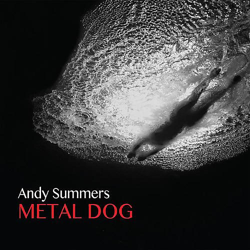 Alliance Andy Summers - Metal Dog