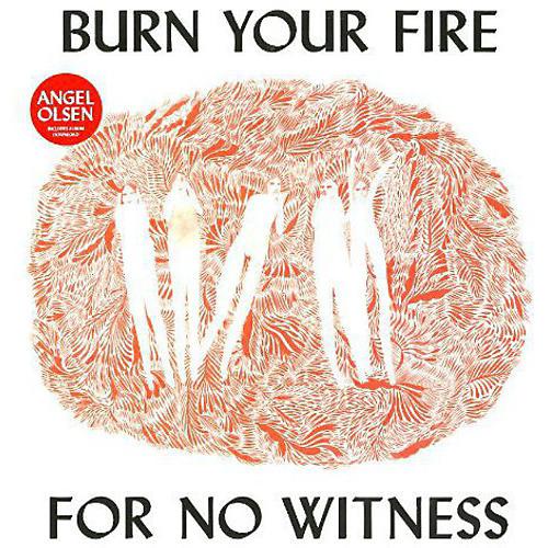 Alliance Angel Olsen - Burn Your Fire for No Witness