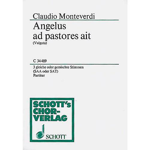 Schott Angelus Ad Pastores SAT Composed by Claudio Monteverdi