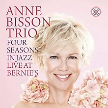 Anne Bisson - Four Seasons In Jazz: Live At Bernie's