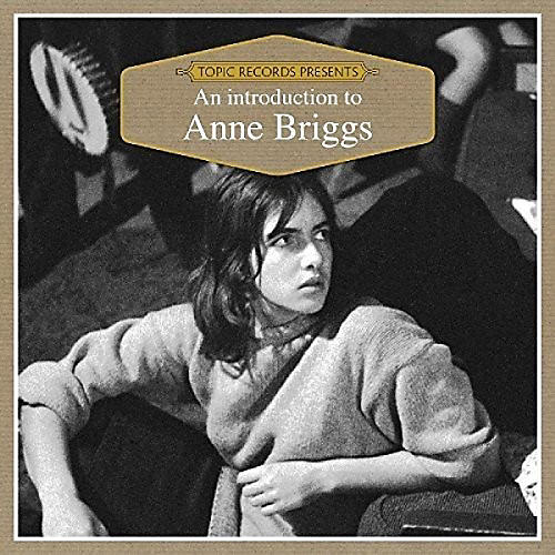 Alliance Anne Briggs - An Introduction To...