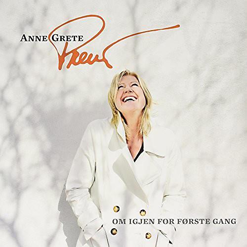 Alliance Anne Grete Preus - Om Igjen for Forste Gang