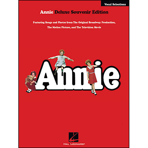 Hal Leonard Annie Deluxe Souvenir Edition Vocal Selections arranged for piano, vocal, and guitar (P/V/G)