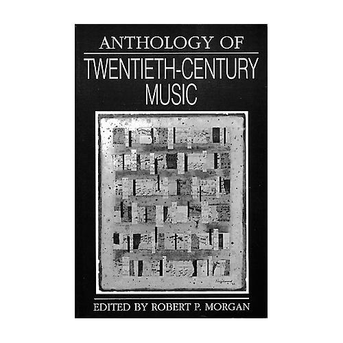 WW Norton Anthology Of 20th Century Music