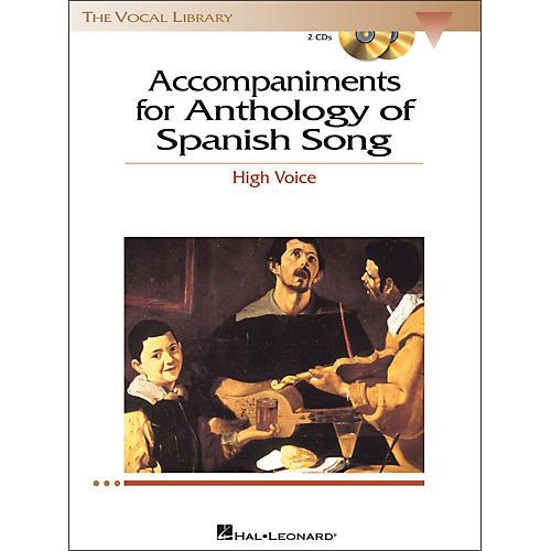 Hal Leonard Anthology Of Spanish Songs for High Voice 2CD Accompaniments