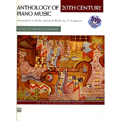 Alfred Anthology of 20th Century Piano Music with Performance Practices in Early 20th Century Piano Music Book & DVD
