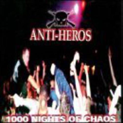 Alliance Anti-Heroes - 1000 Nights of Chaos