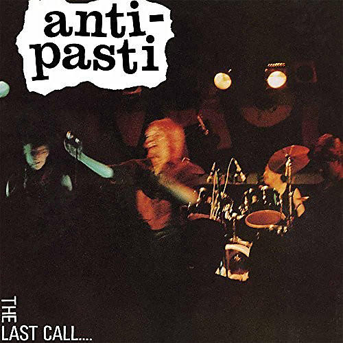 Alliance Anti Pasti - Last Call