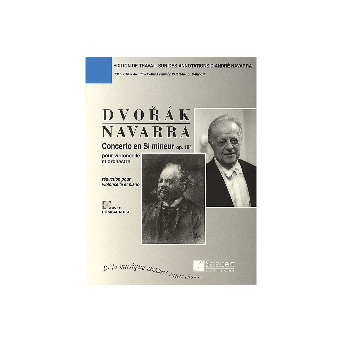 Editions Salabert Antonín Dvorák - Concerto in B minor (Cello and Piano) String Series Softcover with CD