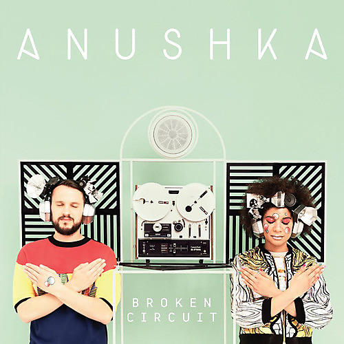 Alliance Anushka - Broken Circuit