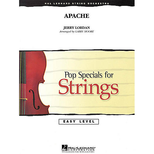 Hal Leonard Apache Easy Pop Specials For Strings Series Arranged by Larry Moore