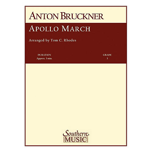 Southern Apollo March Concert Band Level 3 Arranged by Tom Rhodes