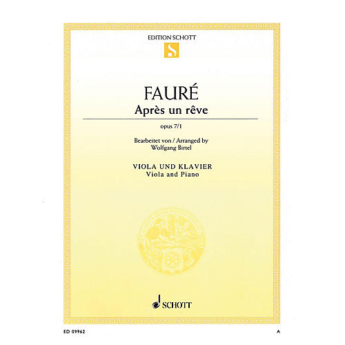 Schott Après un rêve, Op. 7/1 (Viola and Piano) String Series Softcover