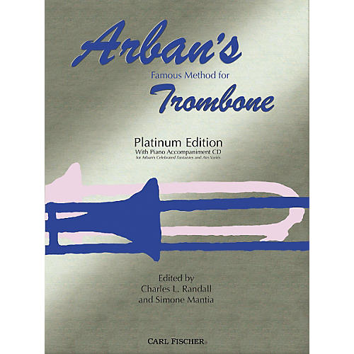 Carl Fischer Arban's Famous Method for Trombone, Platinum Edition (Book/CD)