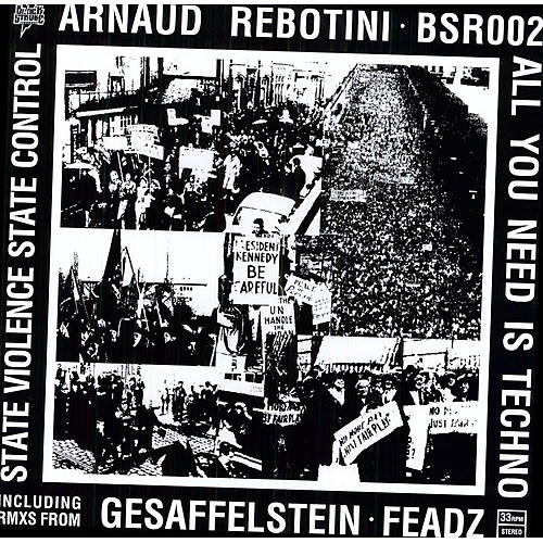 Alliance Arnaud Rebotini - All You Need Is Tech
